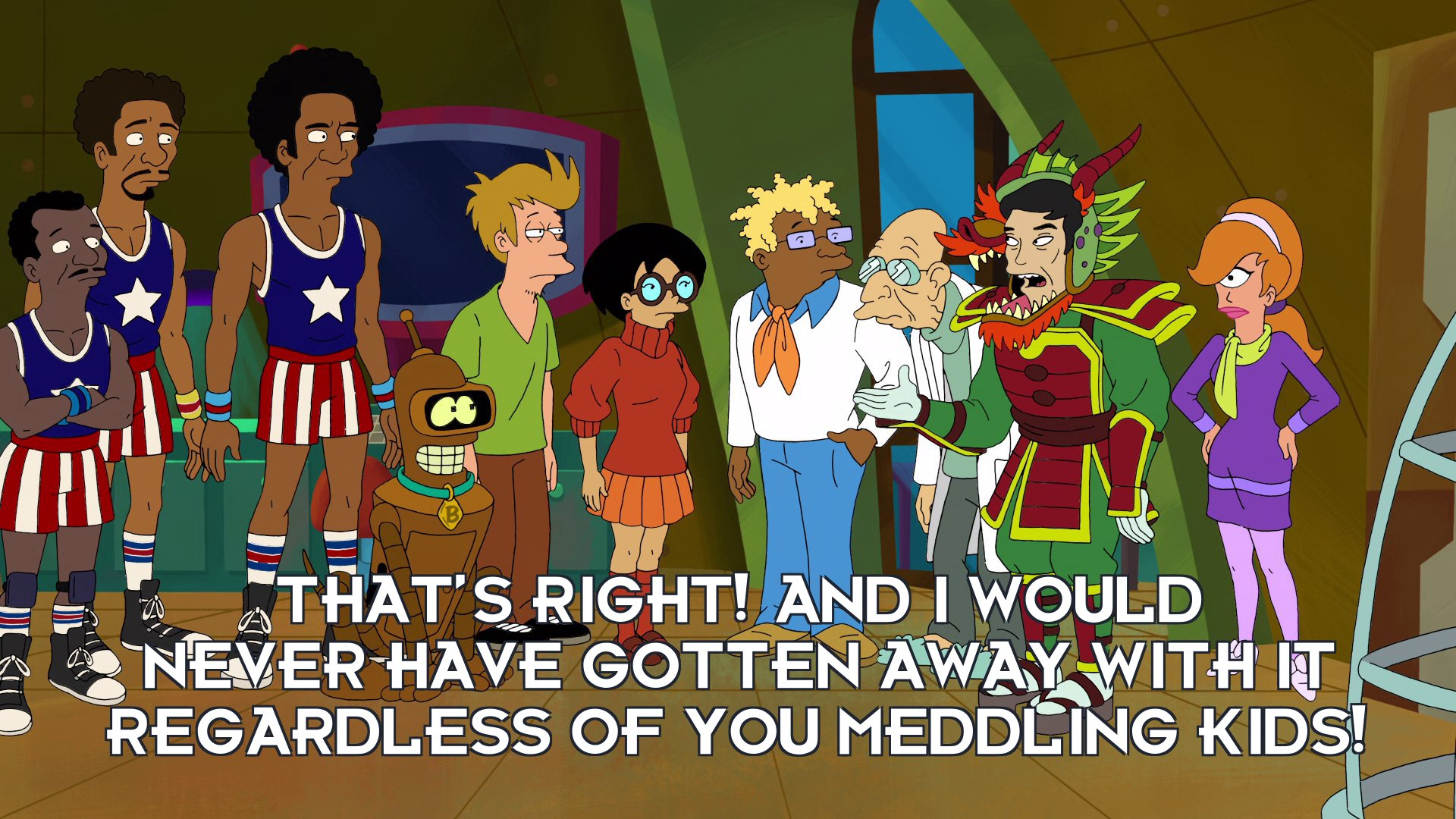 George Takei: That's right! And I would never have gotten away with it regardless of you meddling kids!