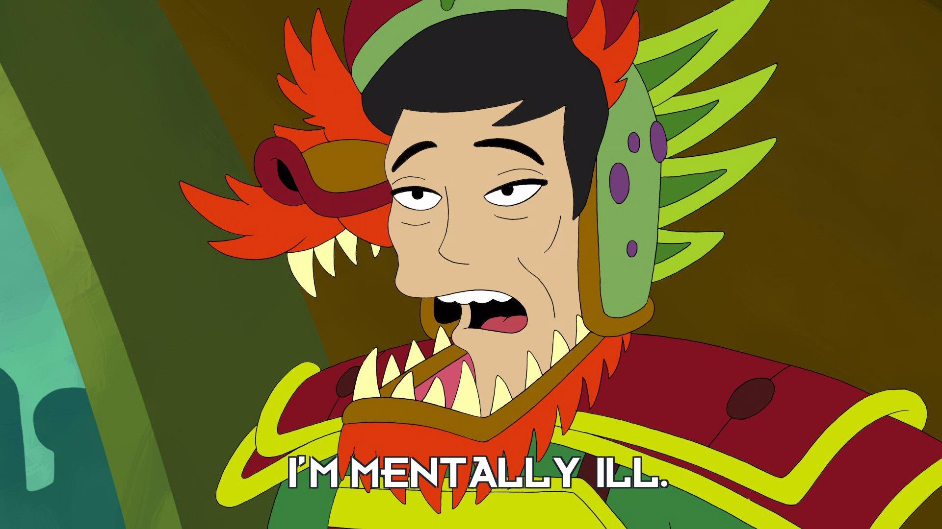 George Takei: I'm mentally ill.