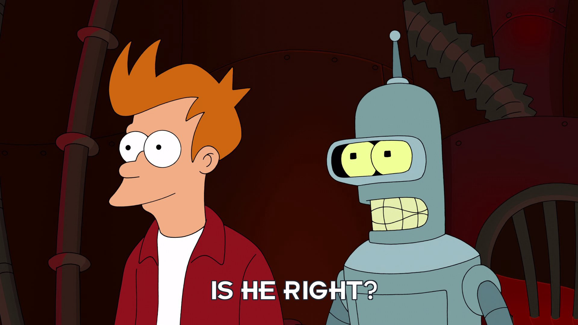 Bender Bending Rodriguez: Is he right?