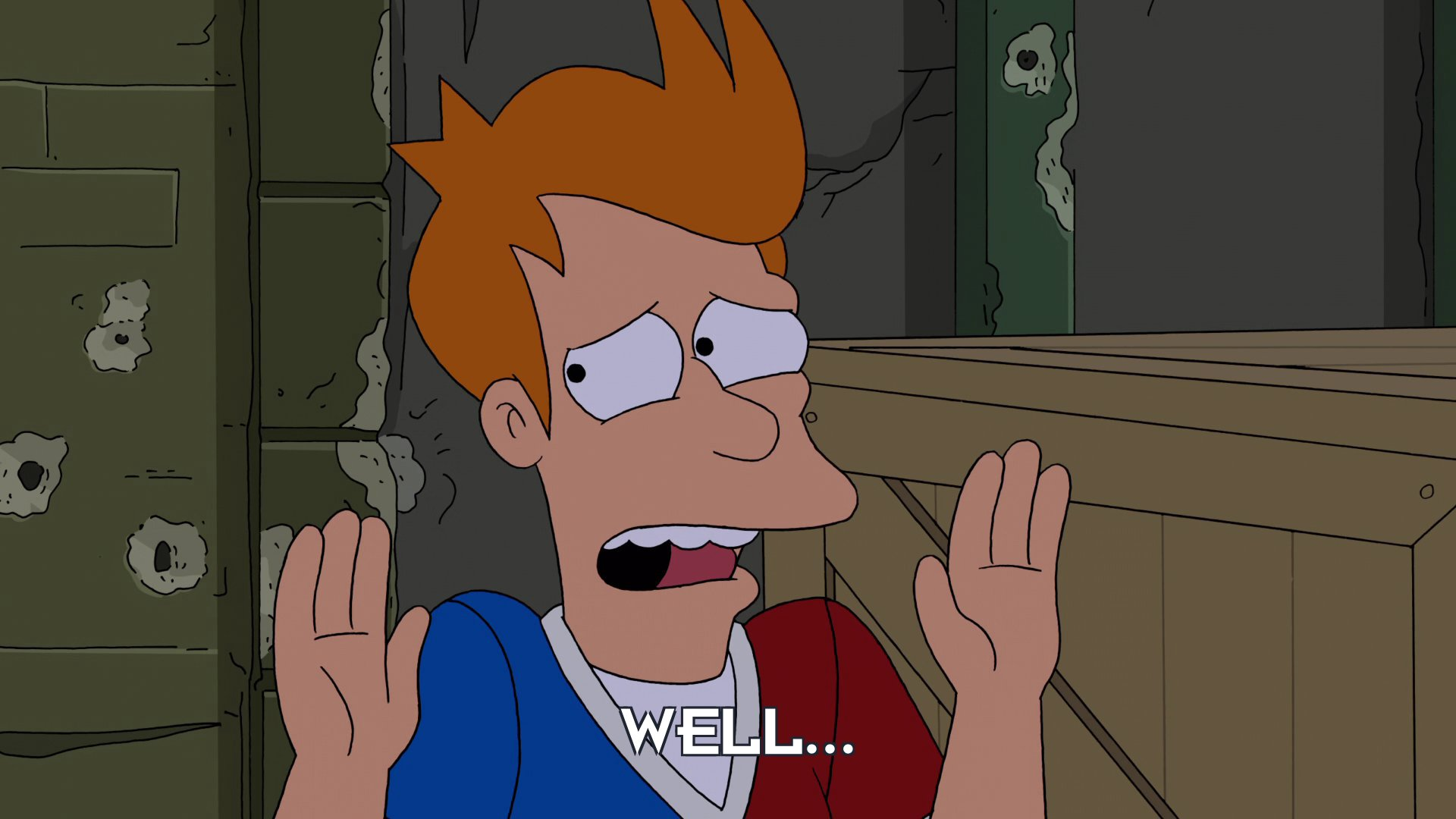 Philip J Fry: Well...