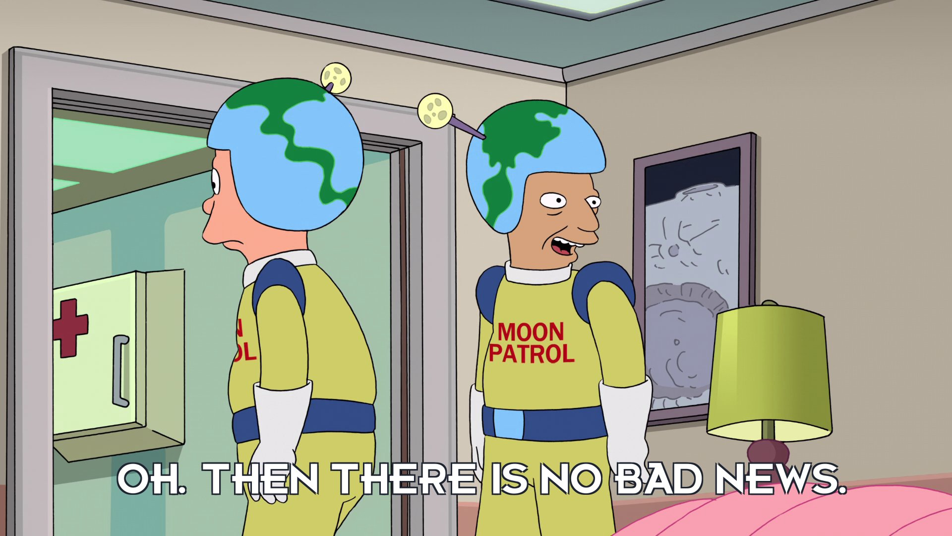 Moon Patrolman: Oh. Then there is no bad news.